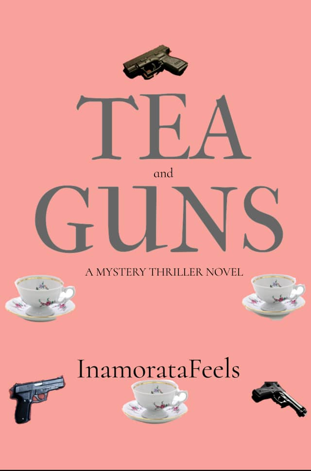 Tea and Guns