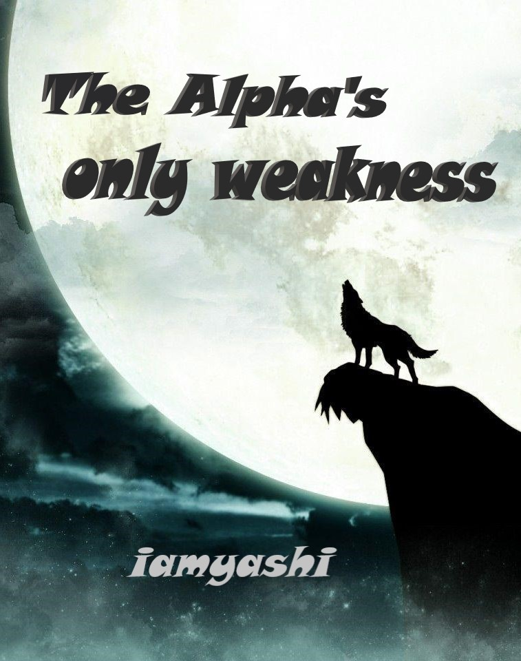 The Alpha's only Weakness
