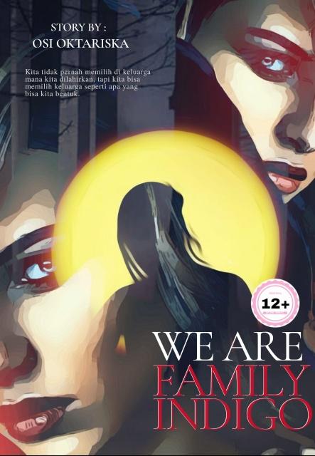 We Are Family Indigo