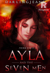 Ayla and the Seven Men (COMPLETED)