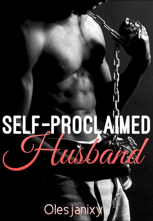 Self-proclaimed Husband