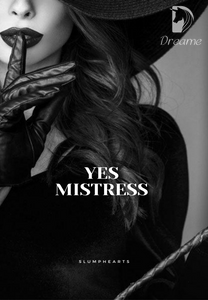 Yes Mistress