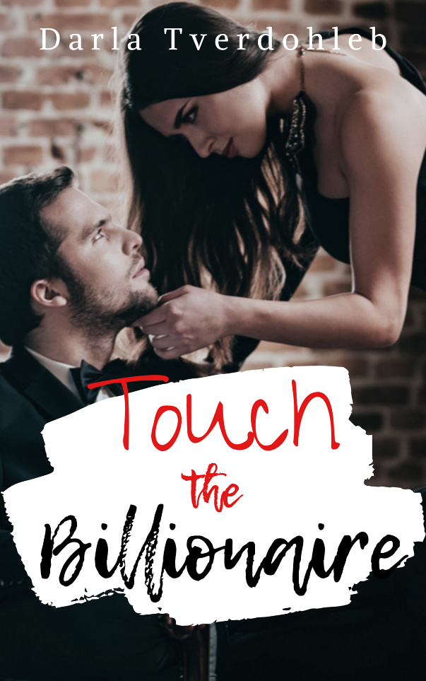Touch the Billionaire