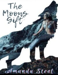 The moons gift