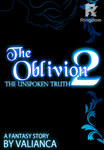 The Oblivion 2: The Unspoken Truth