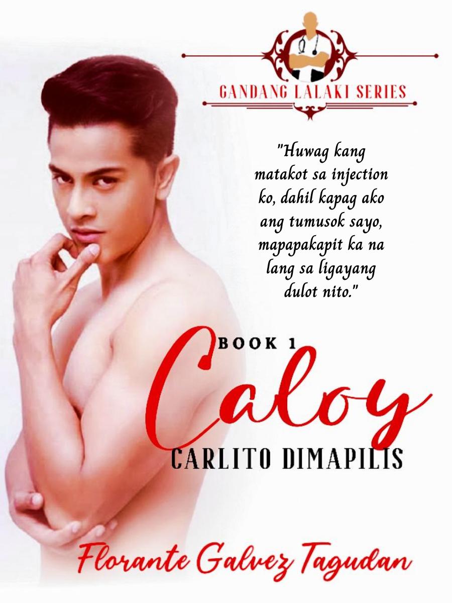 Gandang Lalaki: Caloy (Carlito Dimapilis)