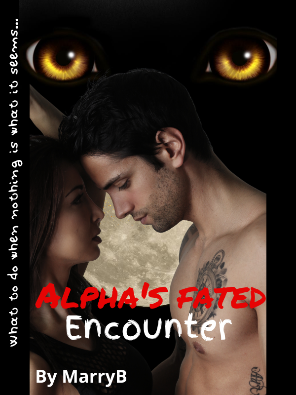 Alpha's fated encounter