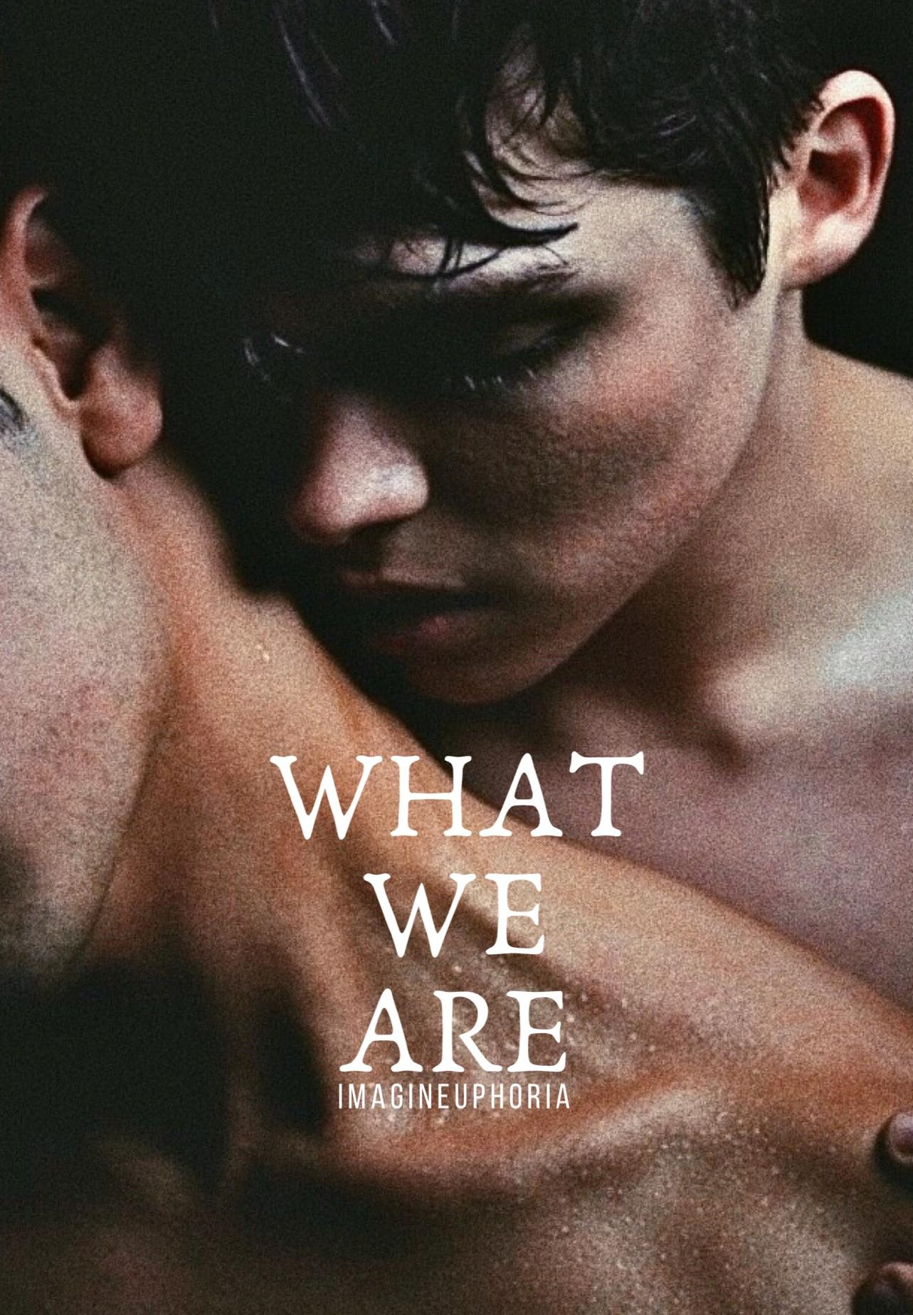 What We Are