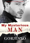 My Mysterious Man (Spin-Off My Boss And His Past)