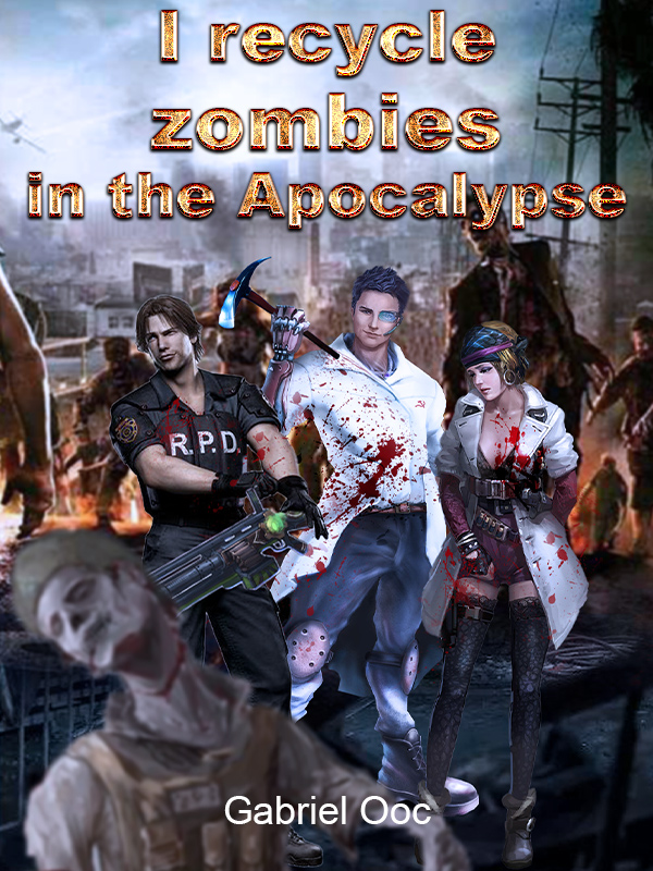 I recycle zombies in the Apocalypse