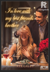 In love with my best friends brother (Book two)