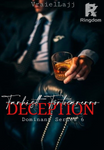 Dominant Series 6: Deception