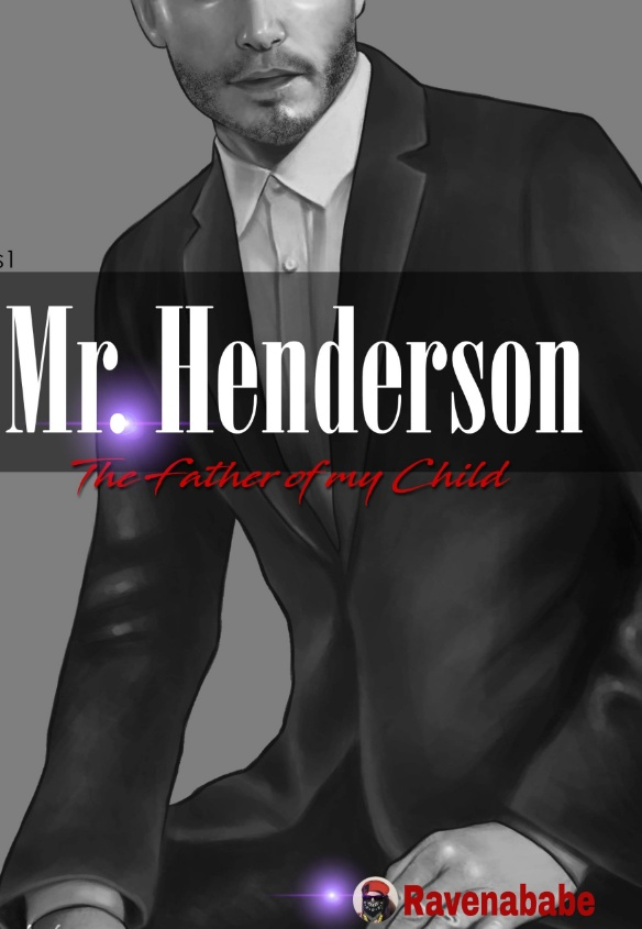 Mr. Henderson: The Father of my Child (series 1)