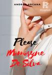 Please Momosyne De Silva