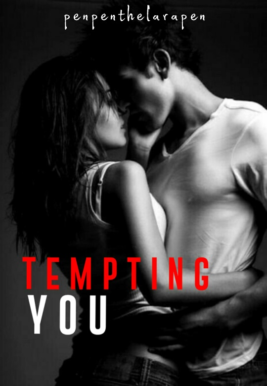 Tempting You
