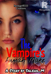 The Vampires Human Mate 1 (Completed)