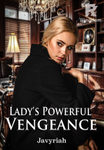 Lady's Powerful Vengeance