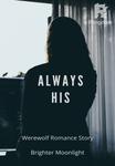 Always His