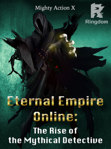 Eternal Empire Online: The Rise of the Mythical Detective