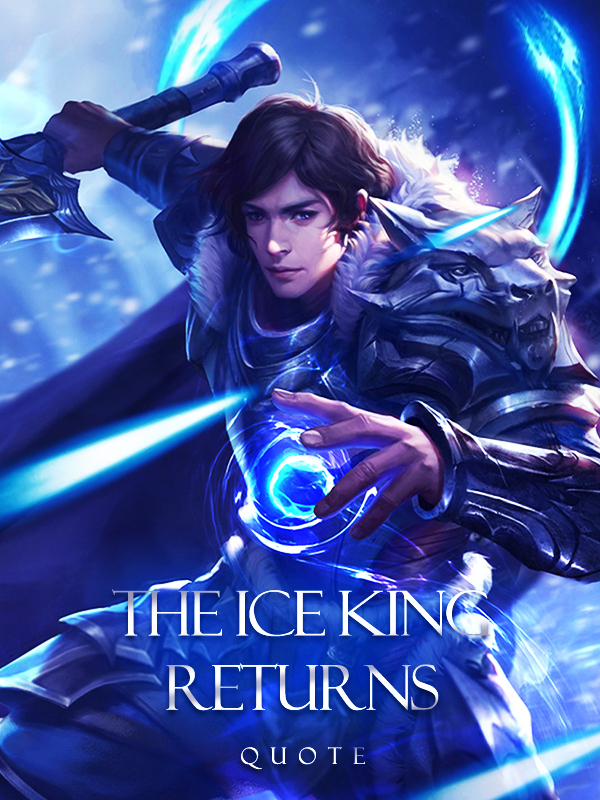 Apocalypse: The Ice King Returned (Two chapters a day)
