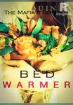 The Mafia's: Bed Warmer (Series 3)