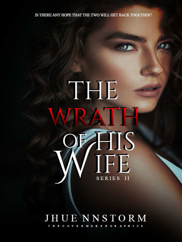 THE WRATH OF HIS WIFE