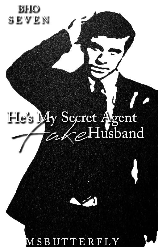 BHO Series #7: He's My Secret Agent Fake Husband