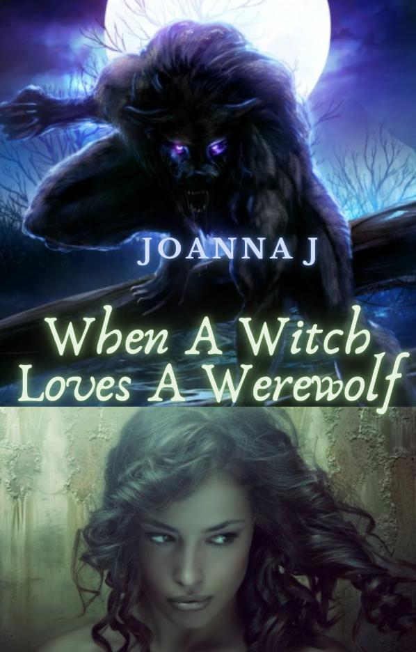 When A Witch Loves A Werewolf