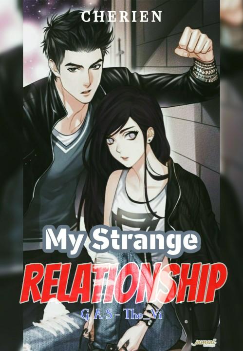 My Strange Relationship
