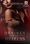 Desires of an Heiress (DESIRES SERIES #1)