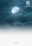 Rejected Luna