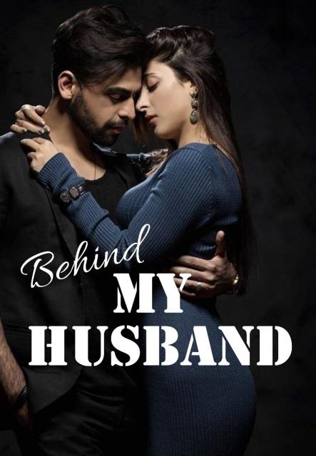 Behind My Husband