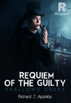 Shallows Creek: Requiem Of The Guilty