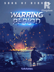 Song of Heroes : Warring Period