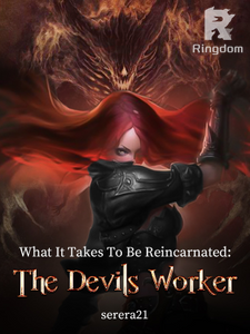 What It Takes To Be Reincarnated: The Devils Worker