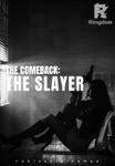 [BOOK 2]: The Comeback: The Slayer