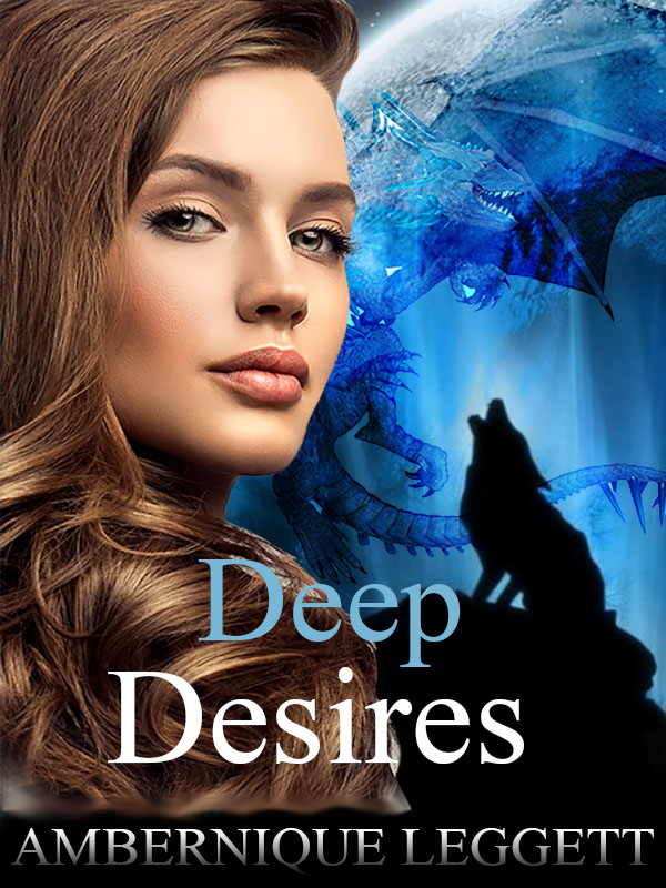Deep Desires (Book 5 of the Blue Moon Series)
