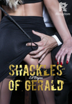 SHACKLES OF GERALD 21+