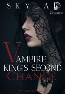 Vampire King's Second Chance