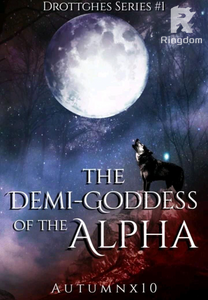 The Demi-Goddess of the Alpha