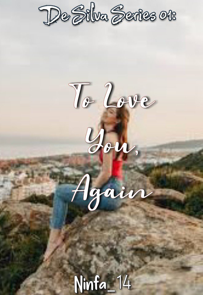 De Silva Series 01: To Love You, Again