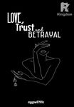 Love, Trust and Betrayal (Completed)