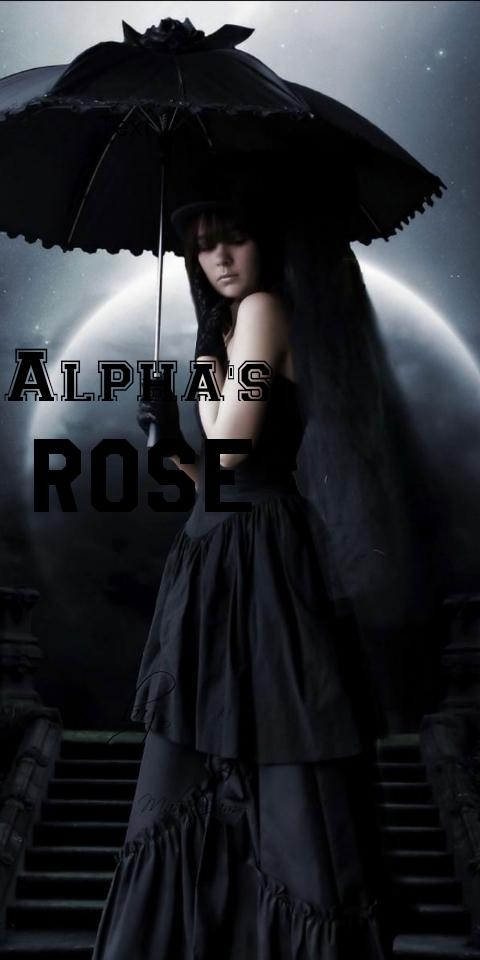 Alpha's Rose