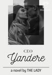 CEO YANDERE