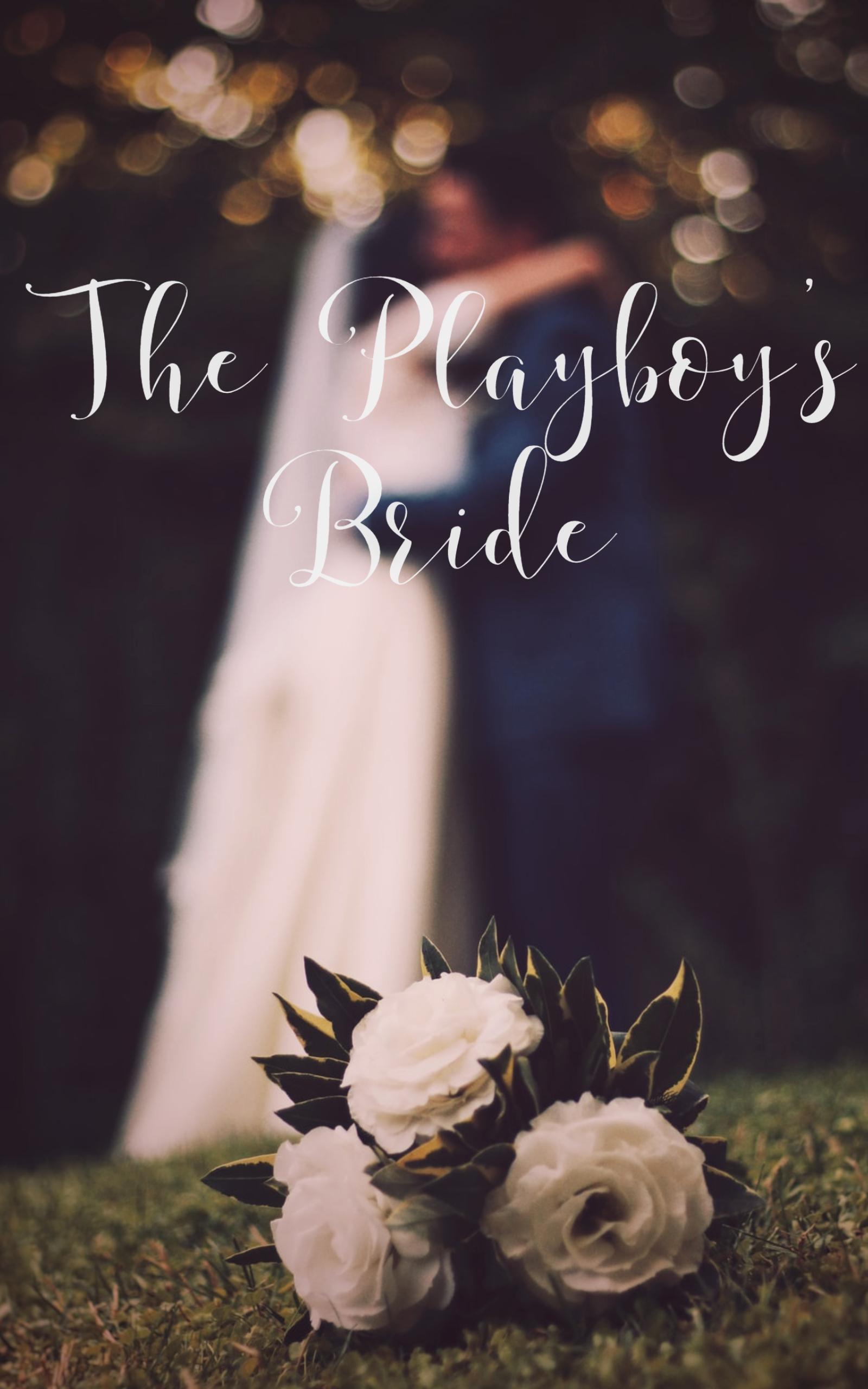 The Playboy's Bride