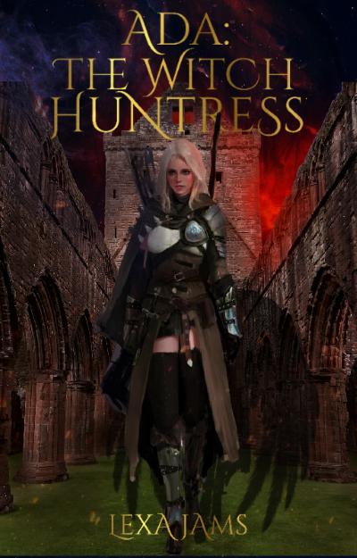 Ada: The Witch Huntress