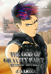 The God of Gravity part 1: Demigod District
