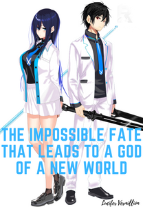 The Impossible Fate That Leads To A God Of A New World