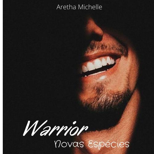 Warrior - Novas Espécies