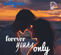 Forever yours only